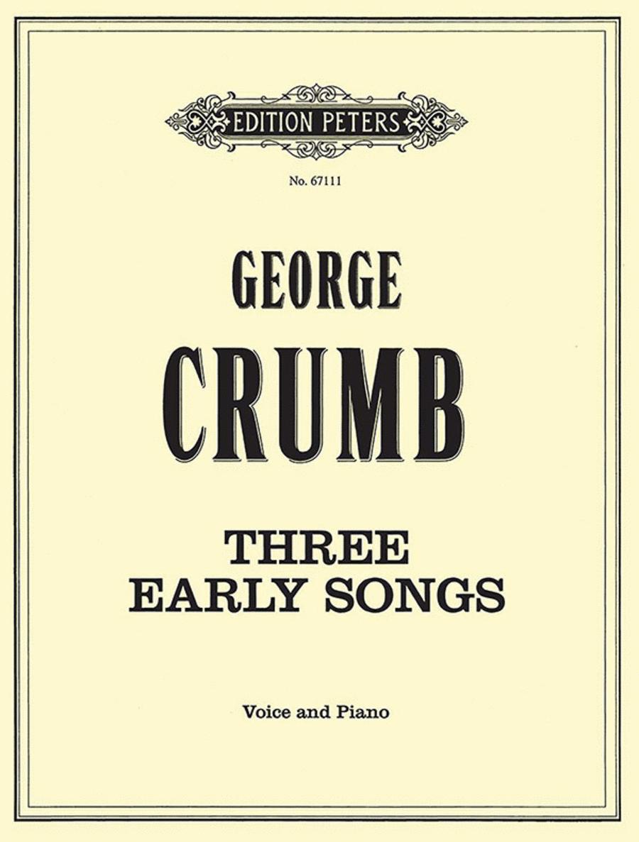 Three Early Songs