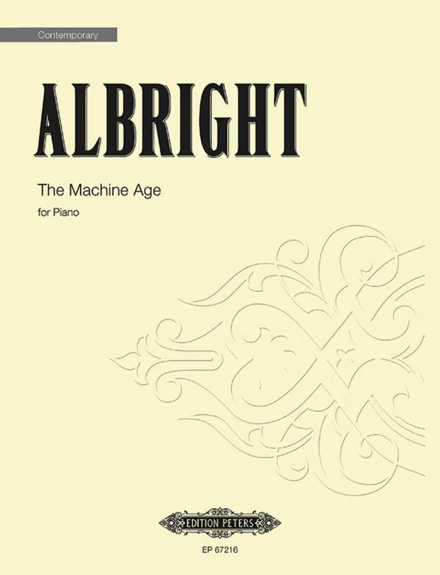The Machine Age (A Set of Short Piano Pieces for our Time)
