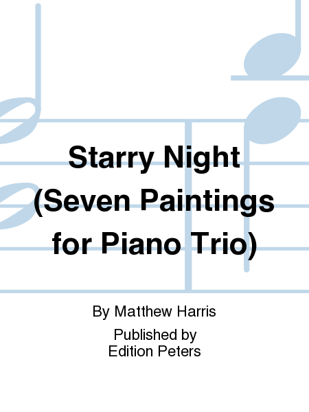 Starry Night (Seven Paintings for Piano Trio)