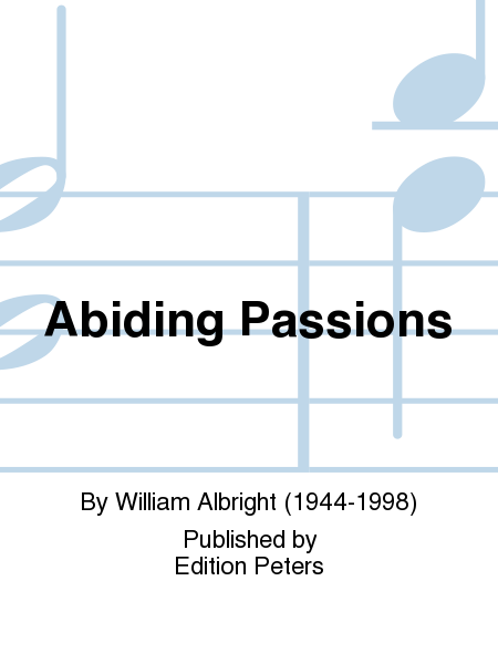 Abiding Passions