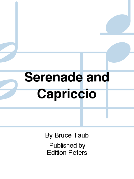 Serenade and Capriccio