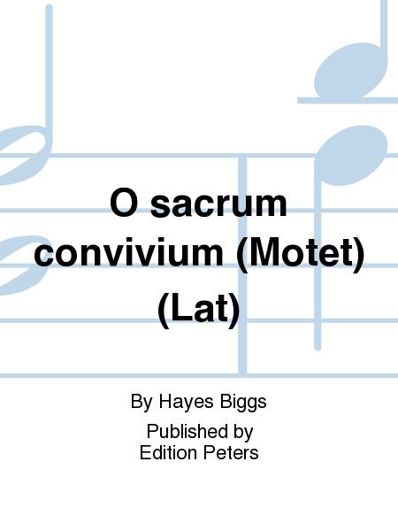 O sacrum convivium (Motet) (Lat)
