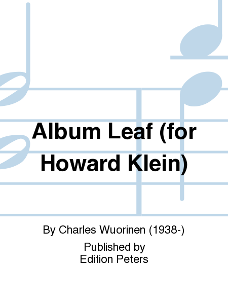 Album Leaf (for Howard Klein)