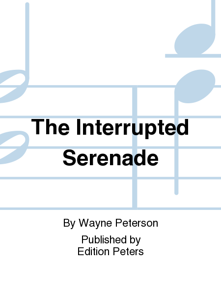 The Interrupted Serenade