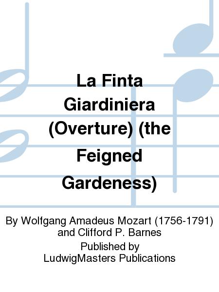La Finta Giardiniera (Overture) (the Feigned Gardeness)