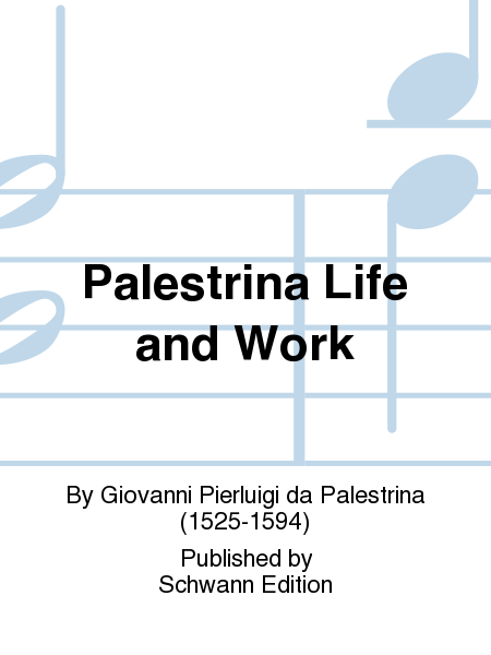 Palestrina Life and Work