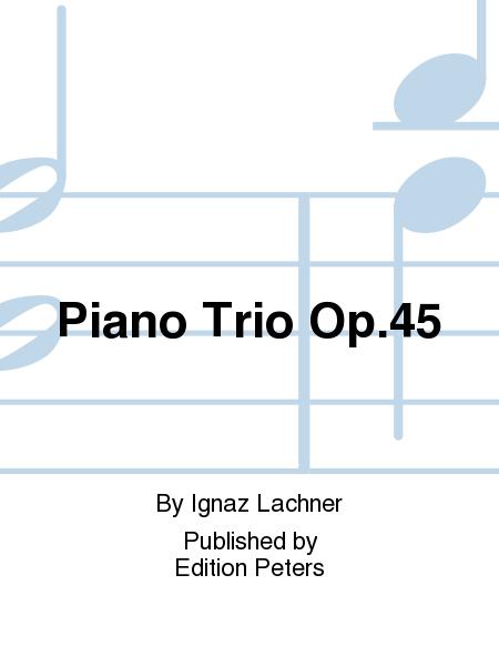 Piano Trio Op. 45