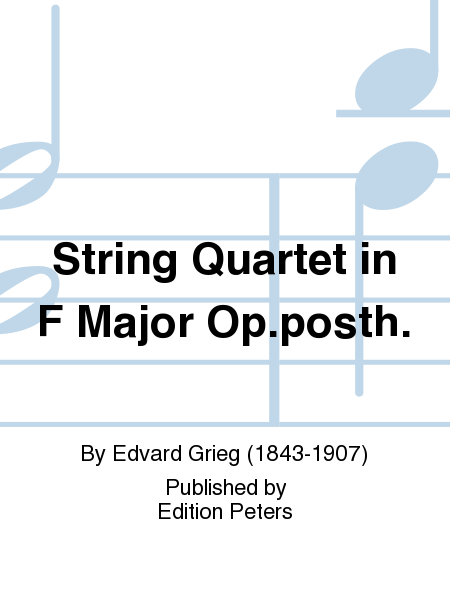 String Quartet in F Major Op. posth.