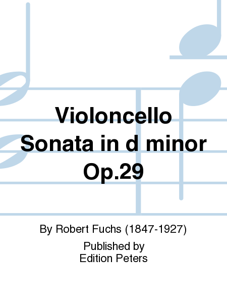 Violoncello Sonata in d minor Op. 29