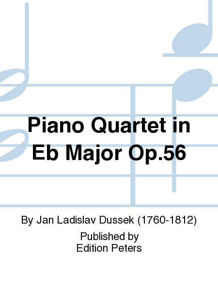 Piano Quartet in Eb Major Op. 56