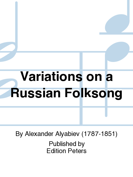 Variations on a Russian Folksong