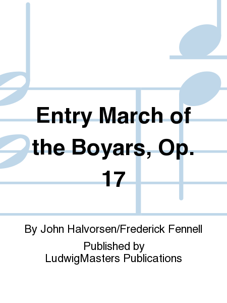 Entry March of the Boyars, Op. 17