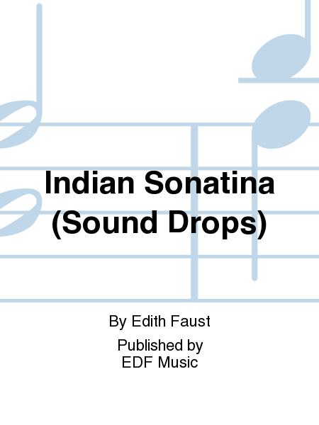 Indian Sonatina (Sound Drops)