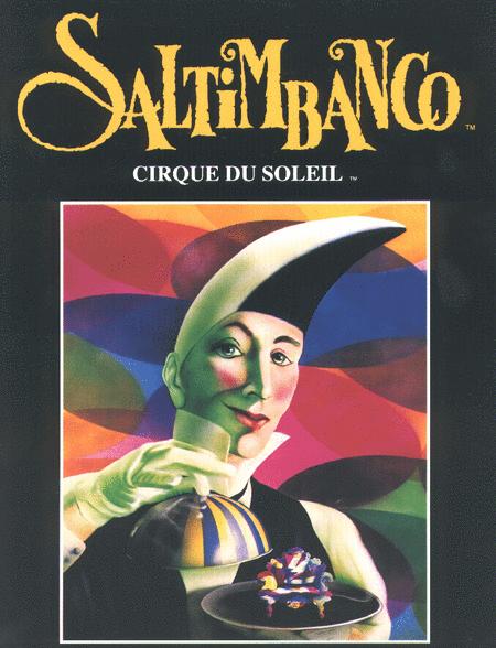 Saltimbanco / Cirque du Soleil