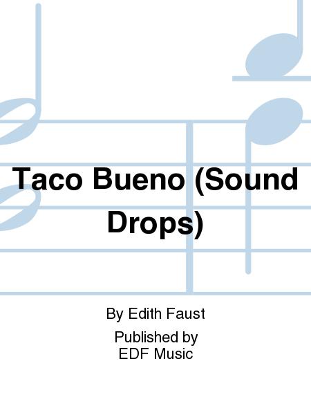 Taco Bueno (Sound Drops)