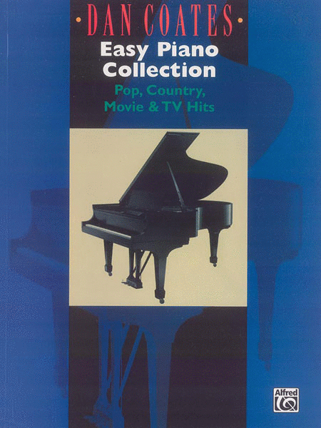 Dan Coates Easy Piano Collection - Pop, Country, Movie & TV Hits - Easy Piano
