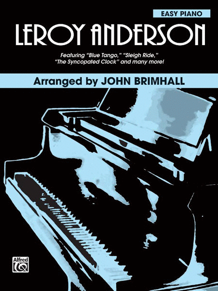 Leroy Anderson For Easy Piano