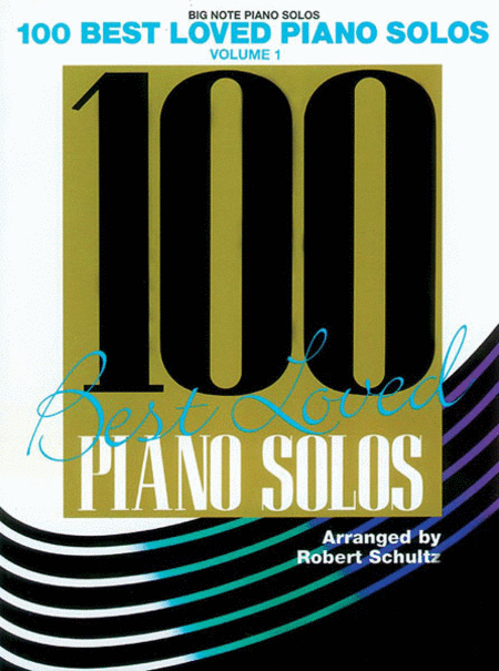 100 Best Loved Piano Solos - Big Note Easy Piano