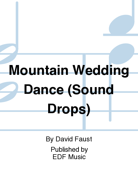 Mountain Wedding Dance (Sound Drops)