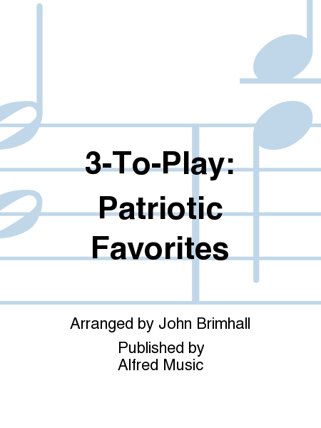 3-To-Play: Patriotic Favorites