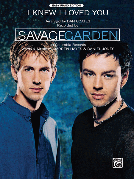 I Knew I Loved You Sheet Music By Savage Garden Sheet Music Plus