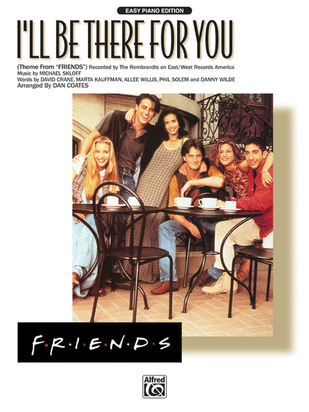 I'll Be There for You (Theme from Friends)