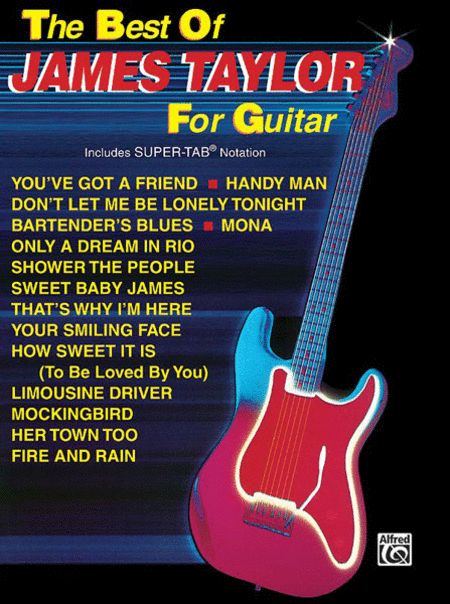 The Best Of James Taylor For Guitar - Easy Guitar