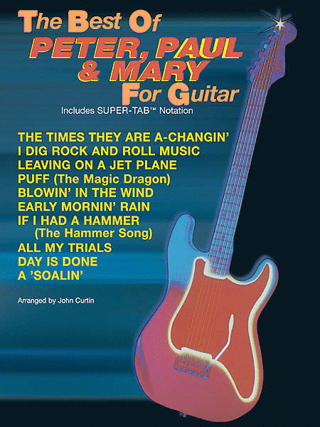 The Best of Peter, Paul, & Mary For Guitar - Easy Guitar