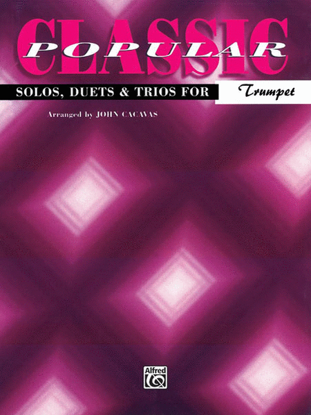 Classic Popular Solos, Duets & Trios
