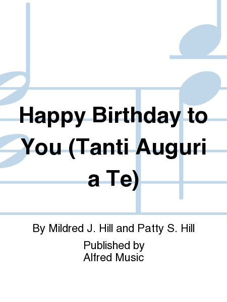 Happy Birthday to You (Tanti Auguri a Te)