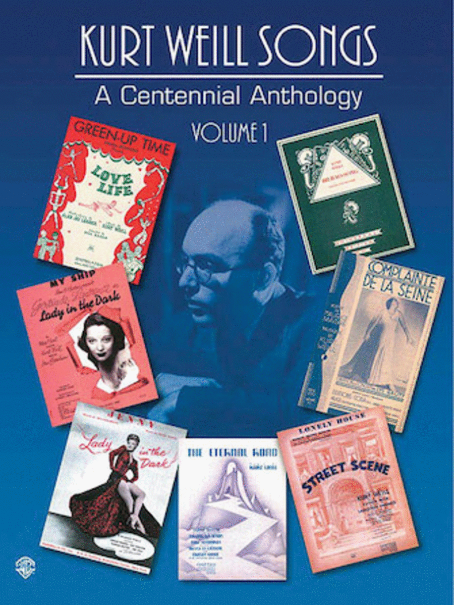 Kurt Weill Songs - A Centennial Anthology, Volume 1