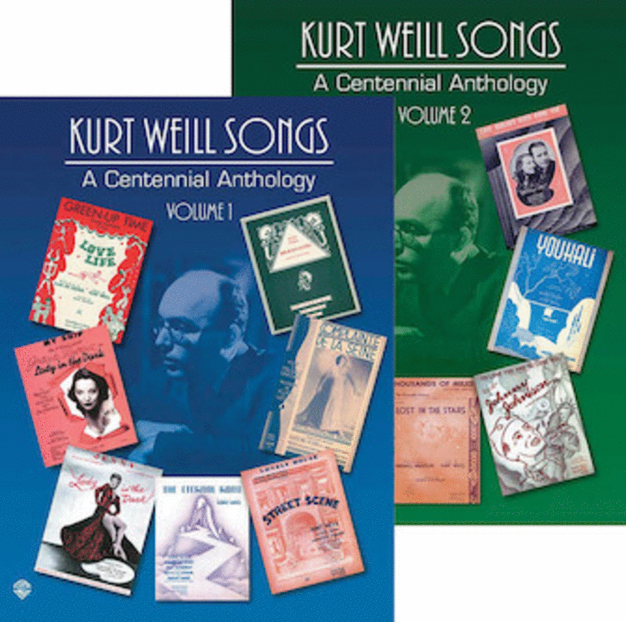 Kurt Weill Songs - A Centennial Anthology - Volumes 1 & 2