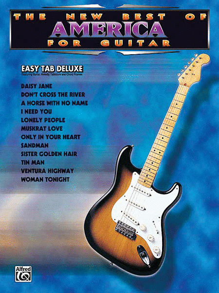 The New Best Of America For Guitar - Easy Guitar