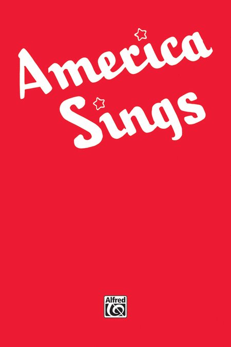 America Sings -- Community Songbook