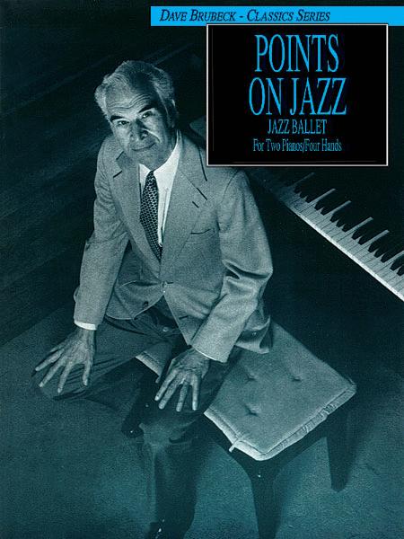 Dave Brubeck -- Points on Jazz