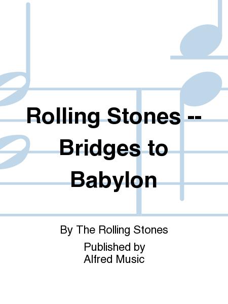 Rolling Stones -- Bridges to Babylon