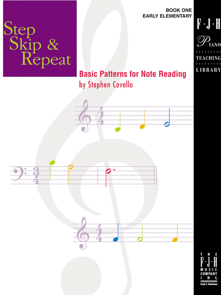 Step Skip & Repeat, Book 1 - Basic Patterns for Note Reading
