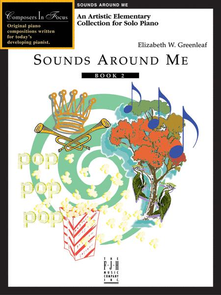Sounds Around Me, Book 2