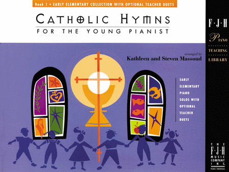 Catholic Hymns for the Young Pianist, Book 1 (NFMC)