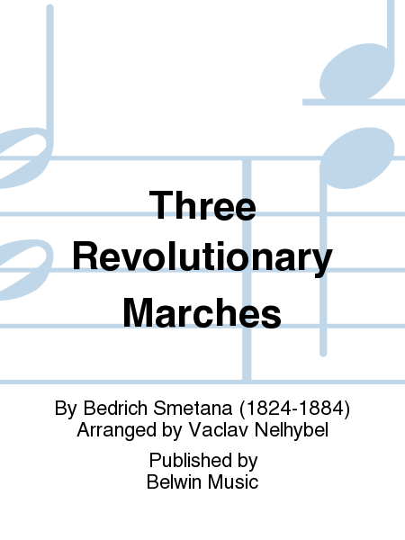 Three Revolutionary Marches