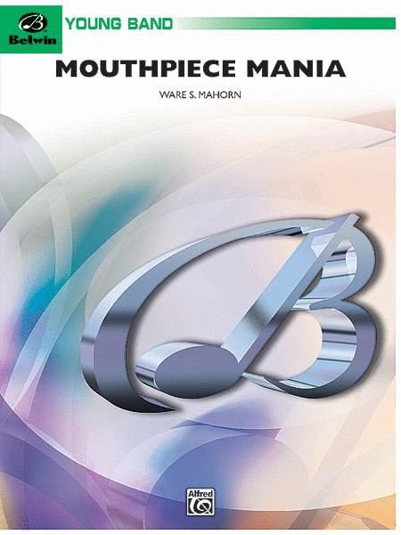 Mouthpiece Mania