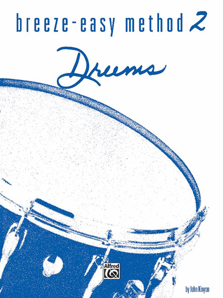 Breeze-Easy Method for Drums, Book 2