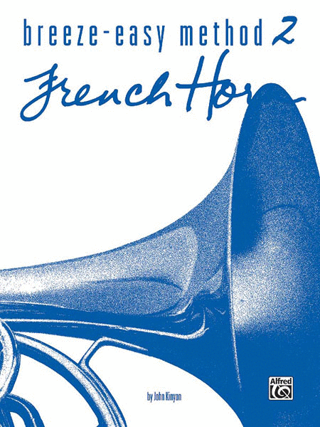 Breeze-Easy Method for French Horn, Book 2