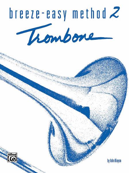 Breeze-Easy Method for Trombone or Baritone, Book 2