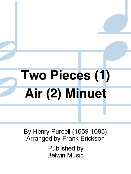 Two Pieces (1) Air (2) Minuet