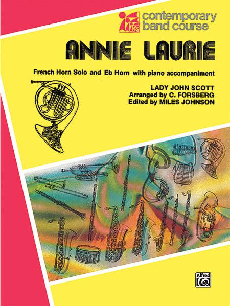 Annie Laurie (F & E-flat)