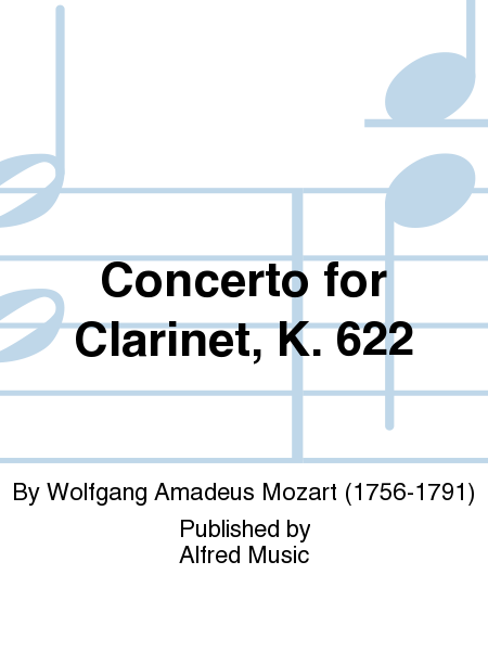 Concerto for Clarinet, K. 622