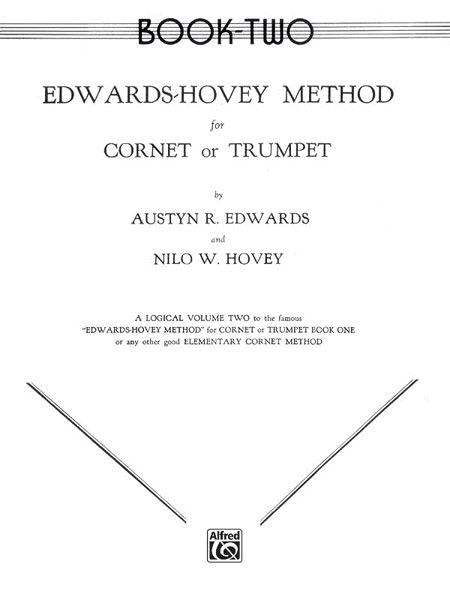 Edwards-Hovey Method for Cornet or Trumpet, Book 2