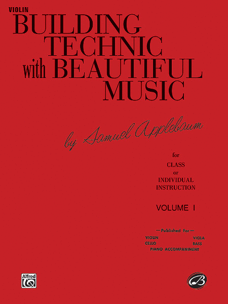 Building Technic with Beautiful Music - Volume I (Violin)