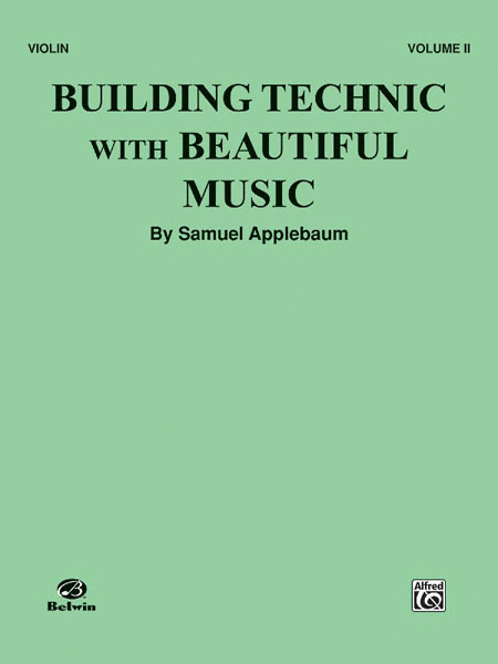 Building Technic with Beautiful Music - Volume II (Violin)